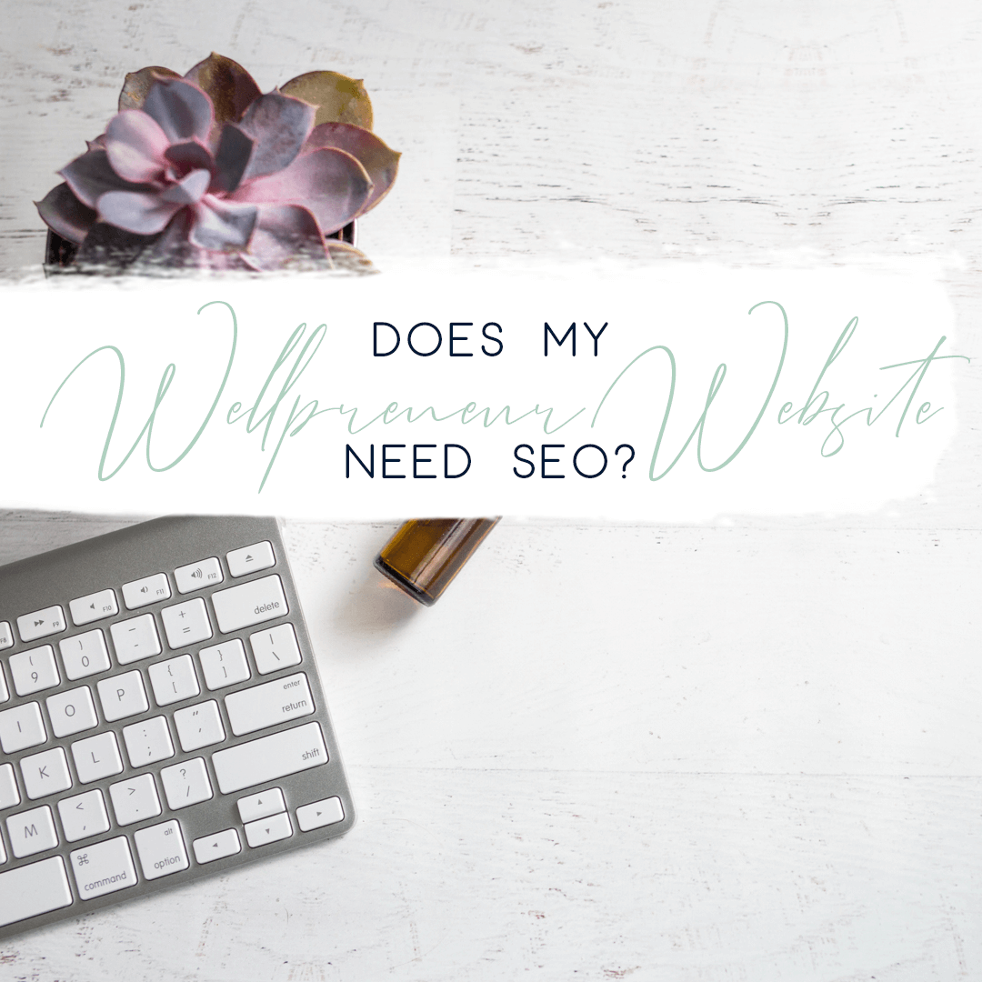 does my wellness website need SEO