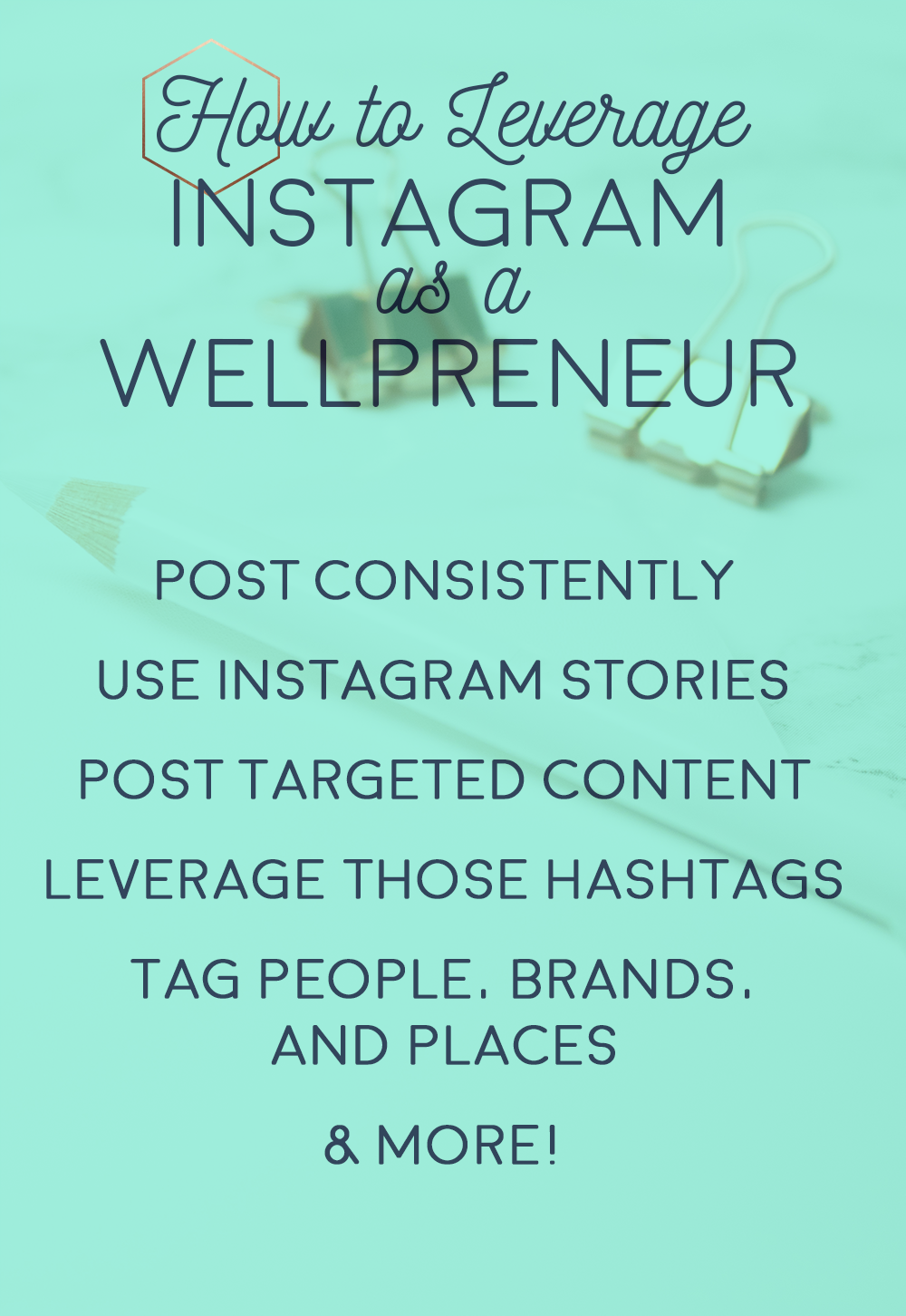 how to leverage instagram as a wellpreneur pinterest