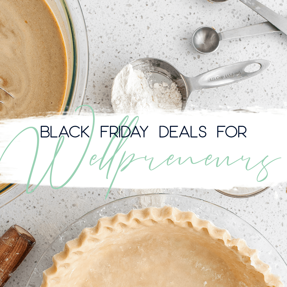 black friday deals for wellpreneurs